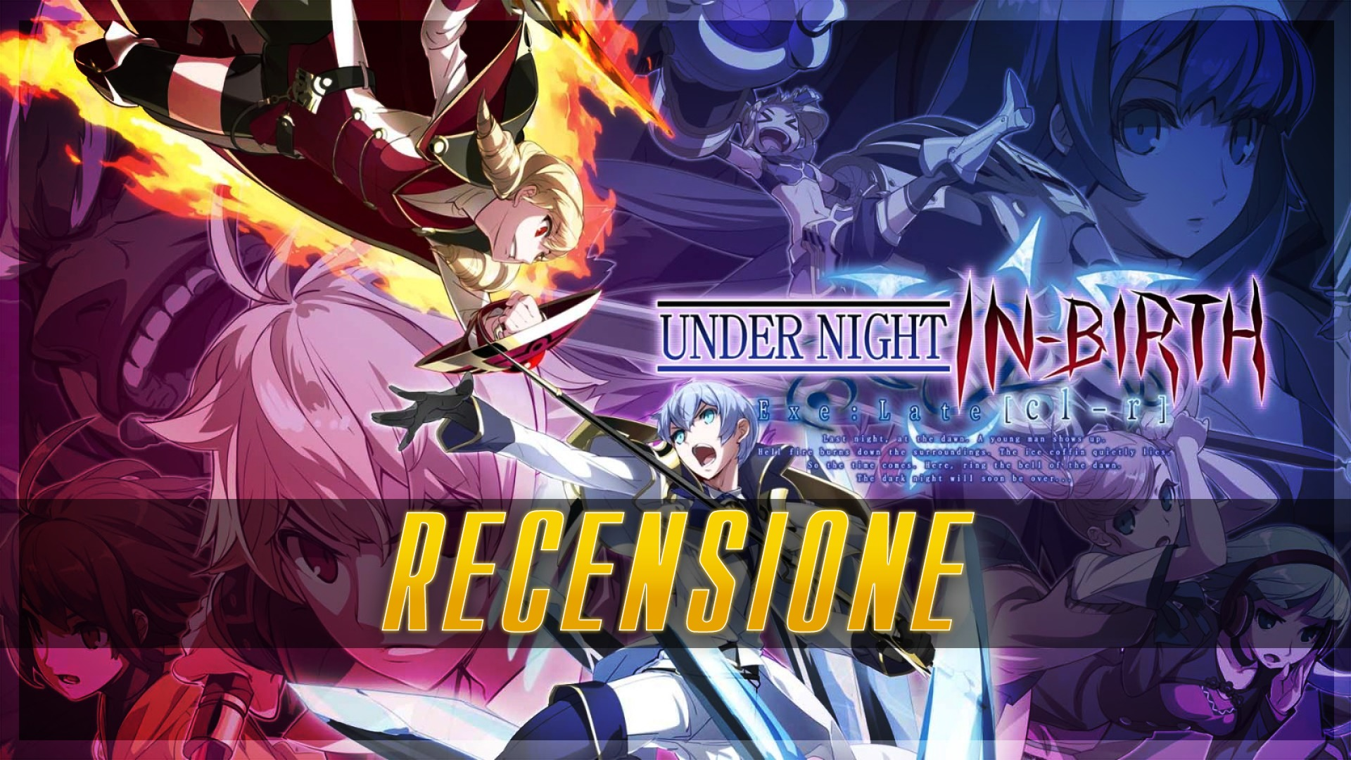 Under Night In Birth Exe Late Cl R Review Let S Talk About